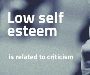 low self-esteem, self-esteem, and criticism image