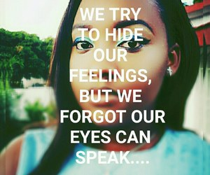 quotes, beautiful makeup, and deep feelings image