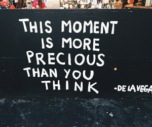 quotes, moment, and precious image