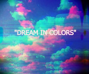 colors, Dream, and text image