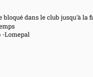 club, french, and quote image