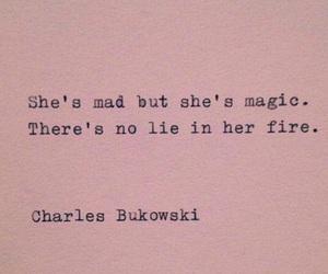 magic, quotes, and charles bukowski image
