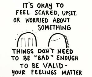 feelings, scared, and upset image