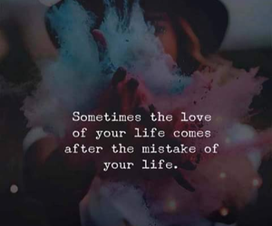 love, life, and mistake image