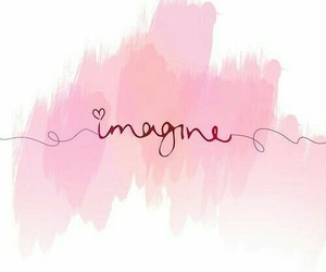 imagine, pink, and quotes image