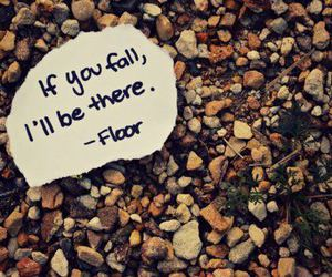 fall, floor, and quote image