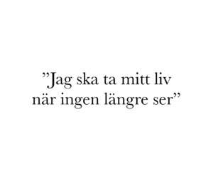 ledsen, trött, and svenska citat image