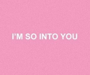 pink, quotes, and into you image