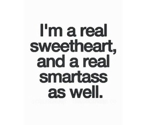 quotes, sweetheart, and smartass image