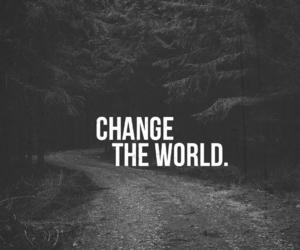alive, change, and world image