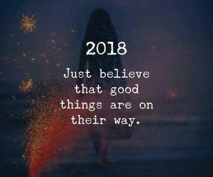 2018, new year, and believe image