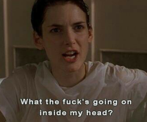 girl interrupted, quotes, and winona ryder image