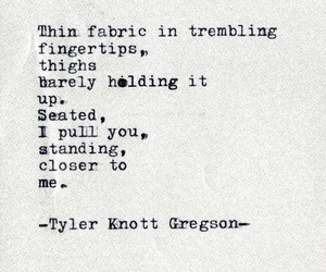 poem, poetry, and tyler knott gregson image
