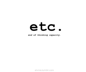 etc, quotes, and funny image