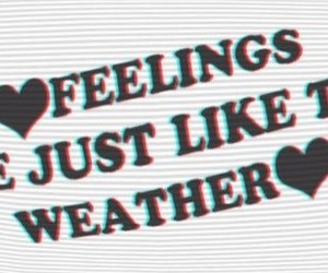 feelings, quotes, and weather image
