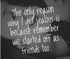 love, jealous, and friends image