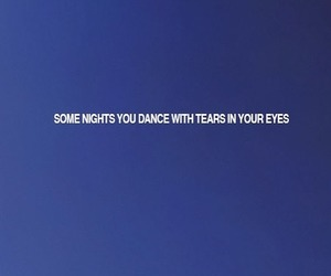 night, quotes, and tears image