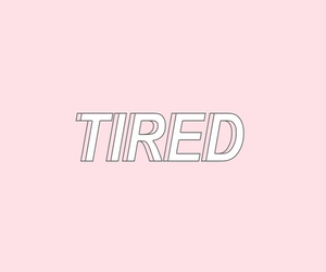 header, pink, and tired image
