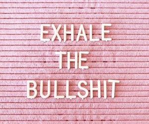 quotes, pink, and exhale image