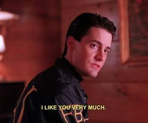 Kyle MacLachlan, like you, and quote image