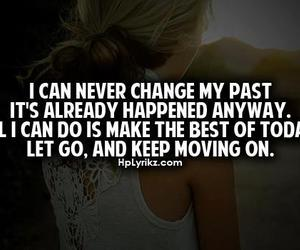 quote, past, and move on image
