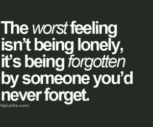 quotes, forgotten, and lonely image