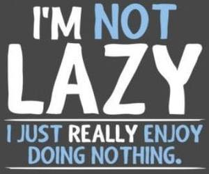 Lazy, nothing, and text image