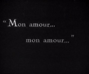 quote, amour, and mon amour image