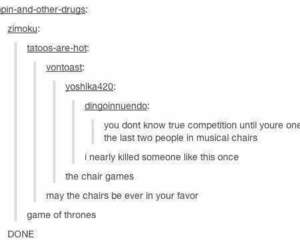 funny, tumblr, and musical chairs image
