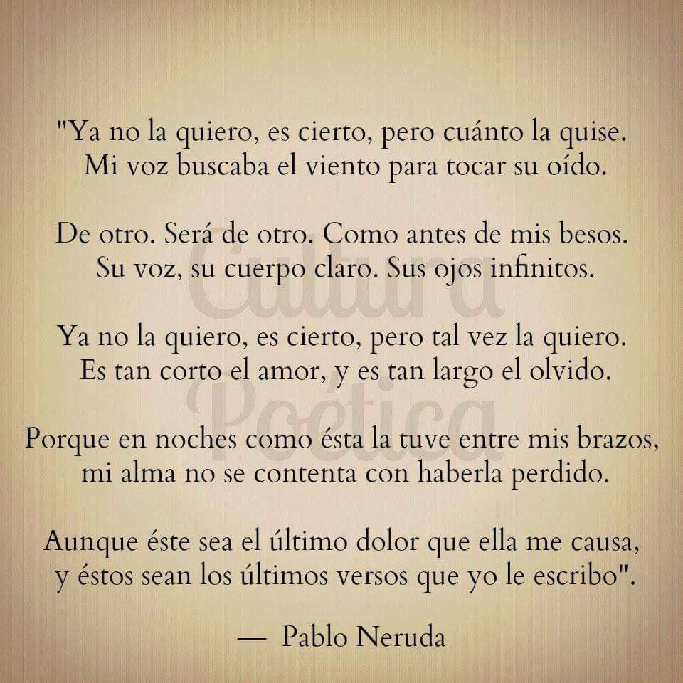 Poema Pablo Neruda Shared By Charme On We Heart It