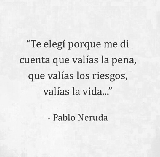 Pablo Neruda Shared By Dean Winchester On We Heart It