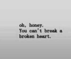 quotes, broken, and broken heart image