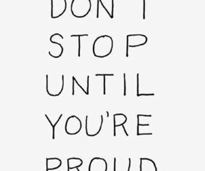 quotes, proud, and motivation image