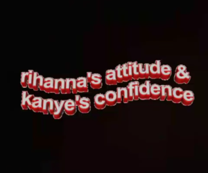 background, kanye west, and rihanna image
