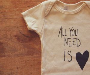 all you need is love, baby, and baby love image