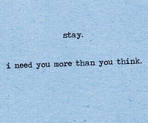quotes, blue, and stay image
