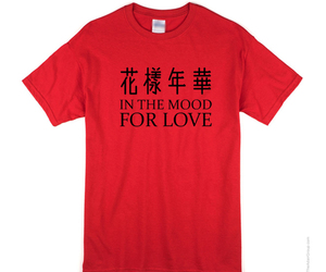 in the mood for love, love, and shirt image