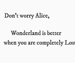 quotes, wonderland, and alice image