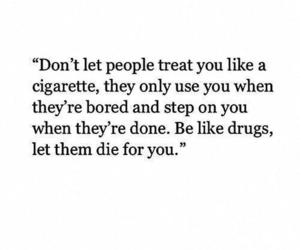 quotes, drugs, and cigarette image