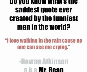 quotes, sad, and mr bean image
