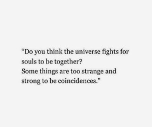 quotes, universe, and soulmates image