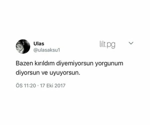 yorgun, kırgın, and türkçe image