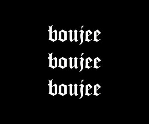 black, quotes, and boujee image
