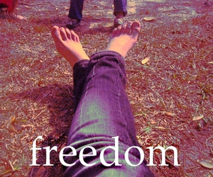 feet, free, and freedom image