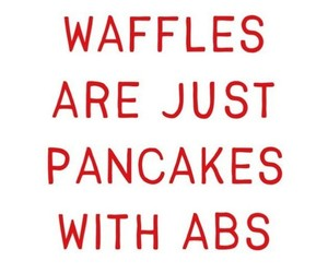 abs, haha, and pancakes image