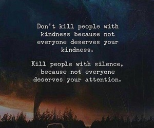 kindness, quote, and silence image