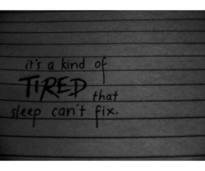 tired and quotes image