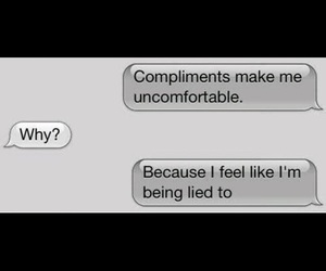 lies, sad, and compliments image