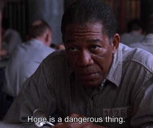 hope, quotes, and dangerous image