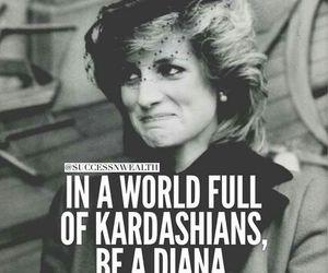 diana, quotes, and kardashian image